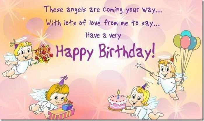 these angels are coming your way... with lots of love from me to say... have a very happy birthday.