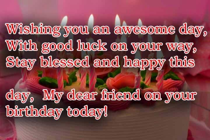 52 most amazing birthday quotes for friends loved ones wishing you an awesome day with good luck on your way stay blessed and m4hsunfo