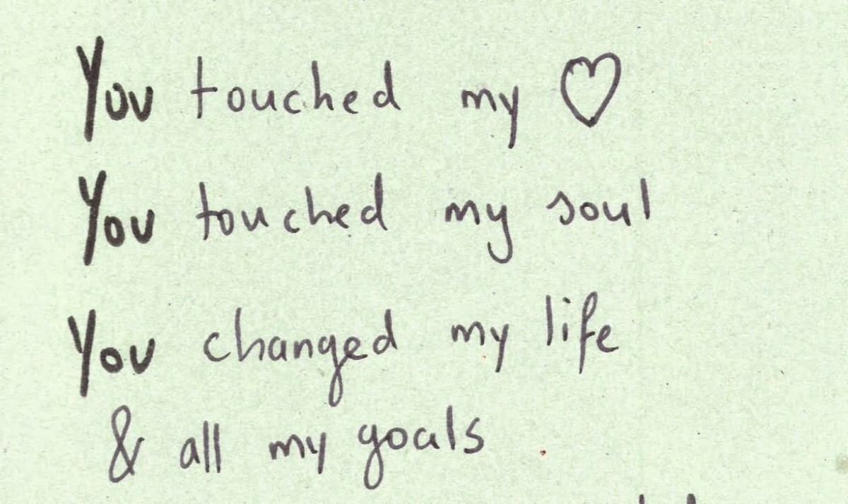 You Touched My Love You Touched My Joul You Changed My Life All My Goals