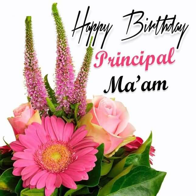 Best Wishes Happy Birthday Principal Ma'am Flower Greeting Image