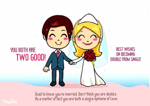 Best Wishes On Becoming Double From Single Happy Wedding Life