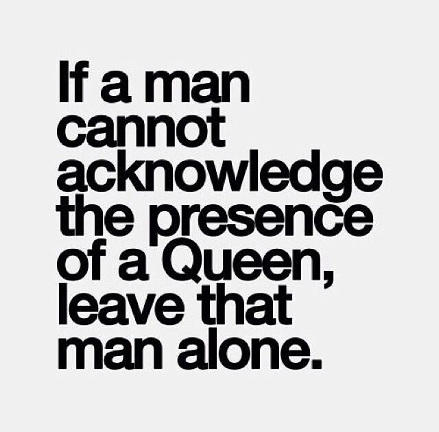 Black Queen Quotes If a man