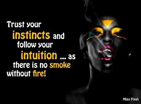 Black Queen Quotes Trust your instincts