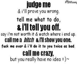 Crazy Bitch Quotes Sayings 01
