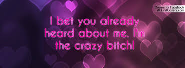 Crazy Bitch Quotes Sayings 02