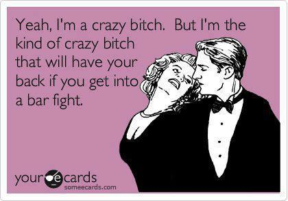 Crazy Bitch Quotes Sayings 05