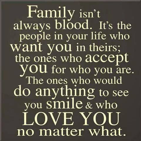 Fake Family Quotes Family isn't always blood. It's the people in your life who want you in theirs the ones who accept you for who you are