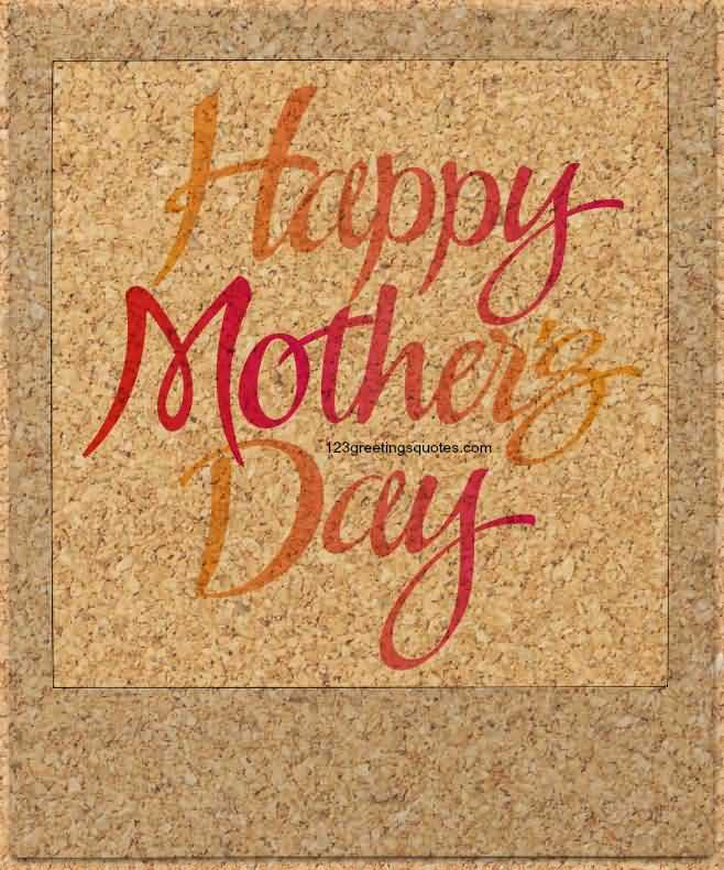 Fantastic Happy Mothers Day Wishes Image