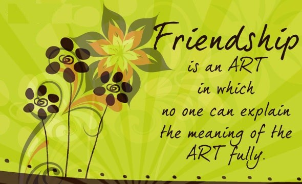 Friendship Is An Art In Which No One Can Greetings Message Image