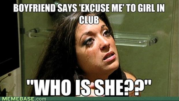 Funny Girlfriend Memes Boyfriend Says Excuse Me To Girl In Club Who Is She Images