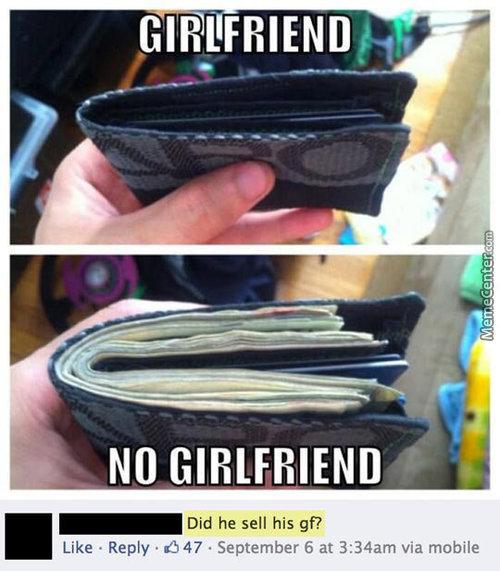Funny Girlfriend Memes Girlfriend Vs. No Girlfriend Images