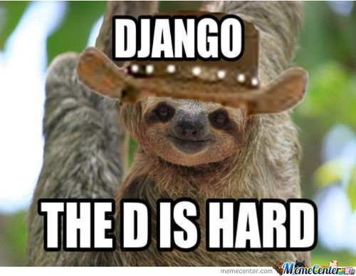 Funny Sloth Memes Django the D is hard 40 very naughty sloth rape meme pictures & images picsmine