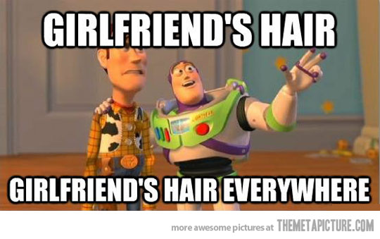 Girlfriend's Hair Everywhere Funny Girlfriend Memes Graphics