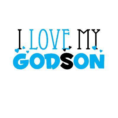Godson Quotes I love my godson (6)
