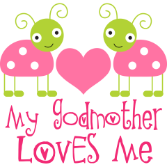 Godson Quotes My godmother loves me