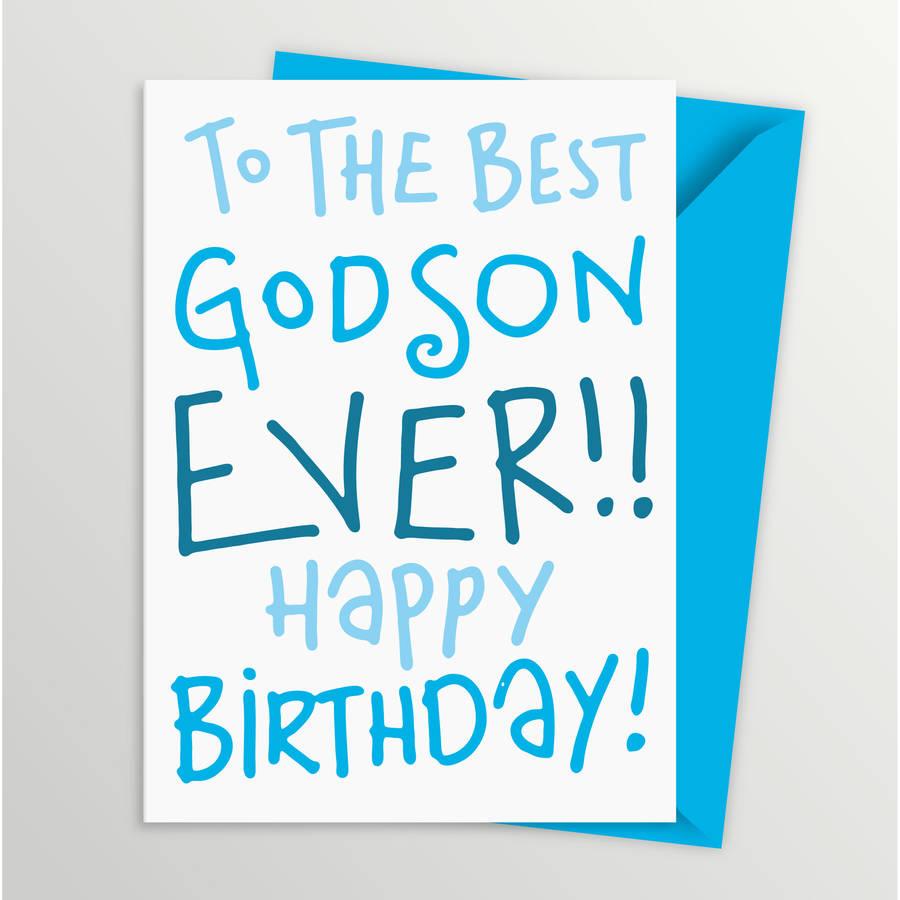Godson Quotes To the best godson ever happy birthday