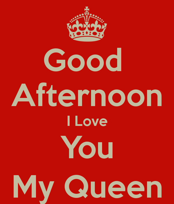 Good Afternoon Queen Wishes Image