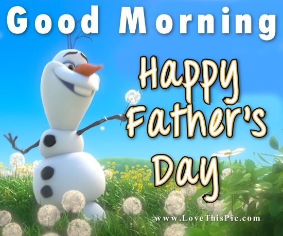 Good Morning Happy Father's Day