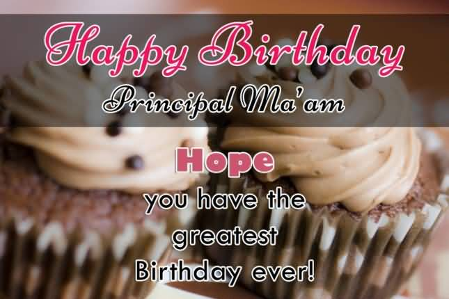 Happy Birthday Principal Ma'am Have A Special Day Greeting Image