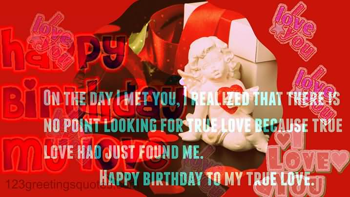 Happy Birthday To My True Love Wishes Message Image