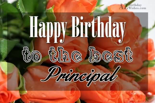 Happy Birthday To The Best Principal Wonderful Image