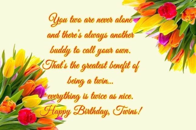 53 fabulous birthday wishes for twins greetings and sayings picsmine happy birthday twins have a great day wishes message image m4hsunfo Choice Image