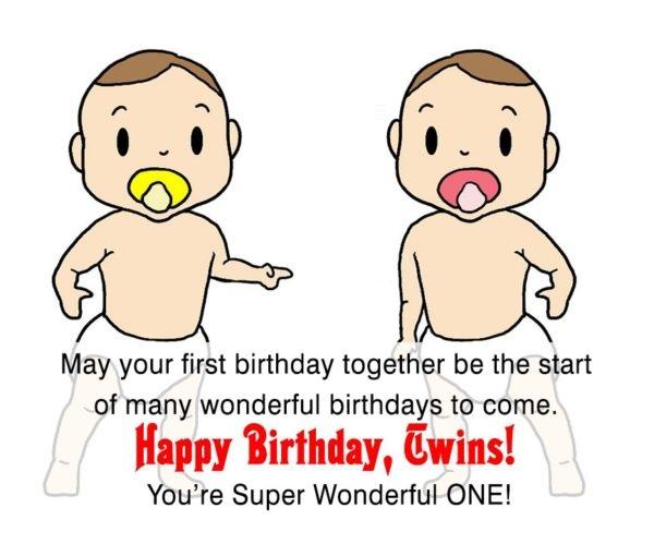 Happy Birthday Twins You're Super Wonderful One