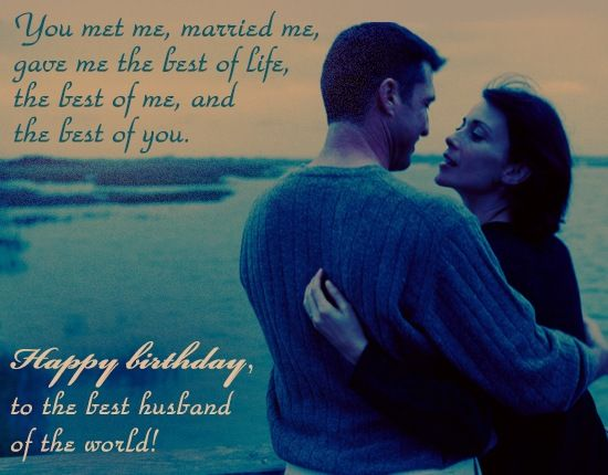 Happy Birthday To The Best Husband Of The World