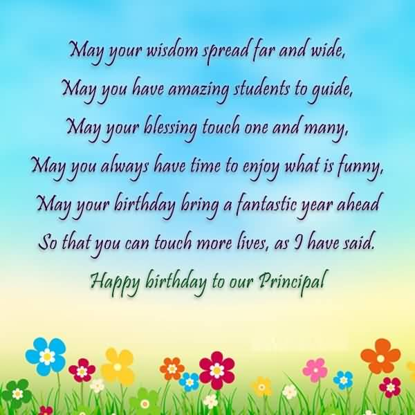 Have Amazing Student To Guide Happy Birthday To Our Principal Happy Birthday Wisdom Wishes