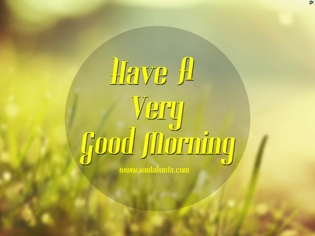 Have Very Good Morning Wishes Image