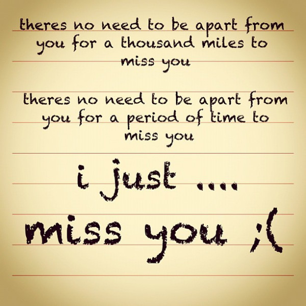 I Just Miss You Quotes For Best Friend