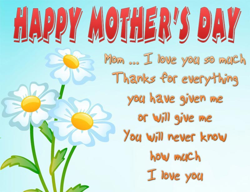 I Love You So Much Happy Mothers Day Wishes