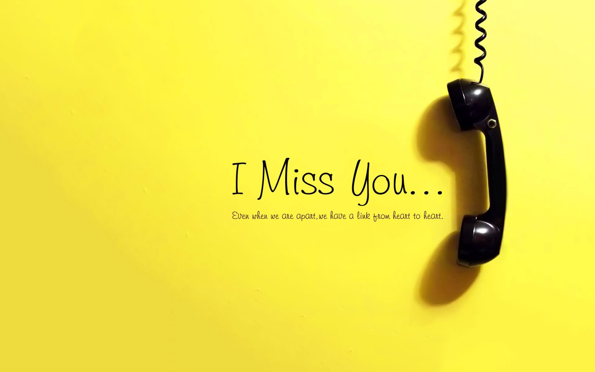 I Miss You Greeting Wallpaper