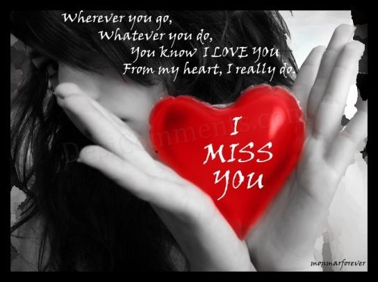 I Miss You I Love You Love Quotes & Wishes
