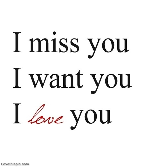 I Miss You I Want You I Love You Text Message