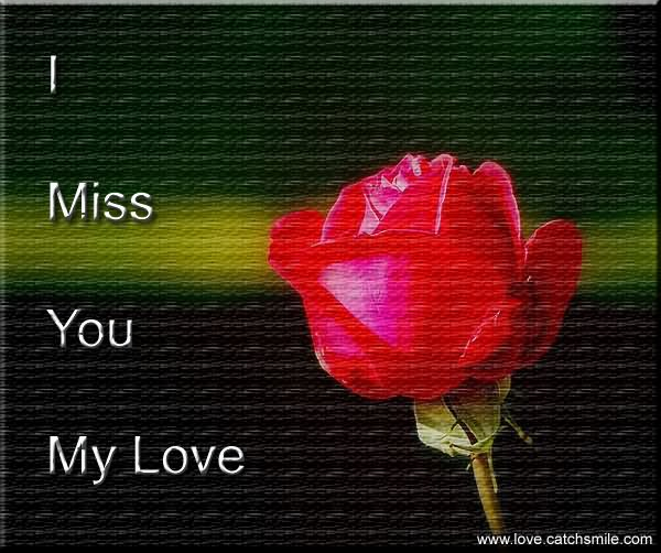 Sad I Miss You Quotes For Friends: 45 Cute Miss You Meme, Pictures, Images, Wallpapers