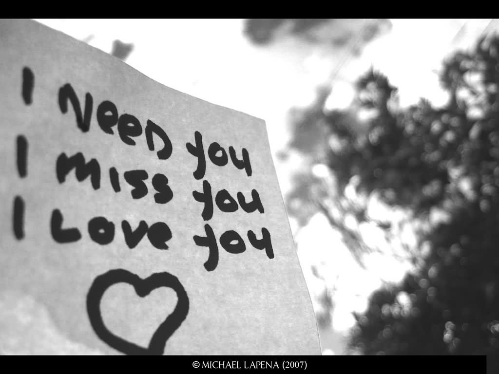 I Need You I Miss You I Love You Note Greeting Wishes