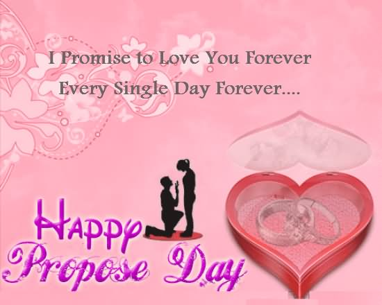 I Promise To Love You Forever Happy Propose Day Greeting Image