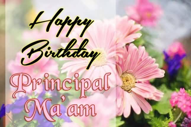 Incredible Happy Birthday Principal Ma'am Wishes Image
