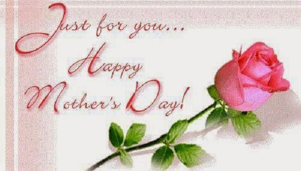 Just For You Happy Mothers Day Message