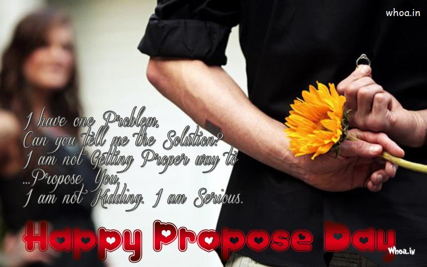Love You For Not What You Are Happy Propose Day Image