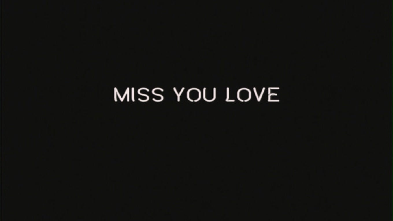 Miss You Love Black Wallpaper
