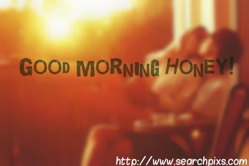 Romantic Good Morning Honey