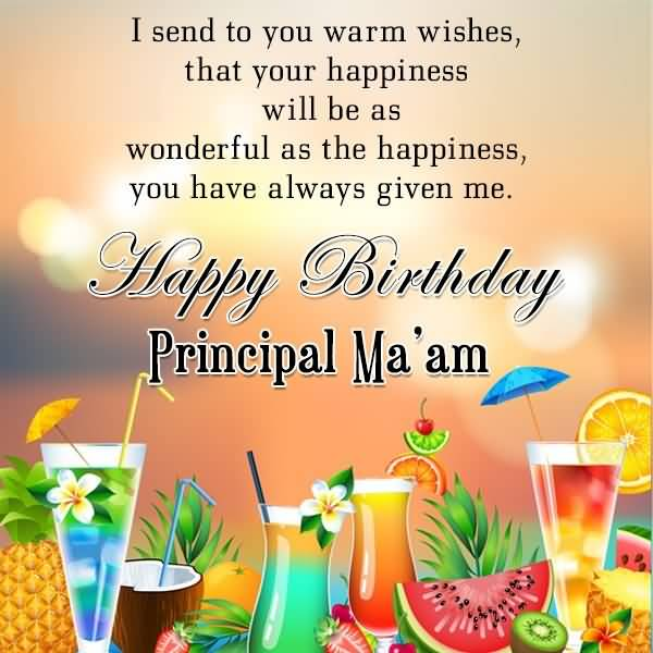The Happiness You Have Always Given Me Happy Birthday Principal Ma'am