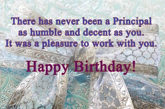 There Has Never Been A Principal As Humble As You Happy Birthday Sir Greeting Quotes