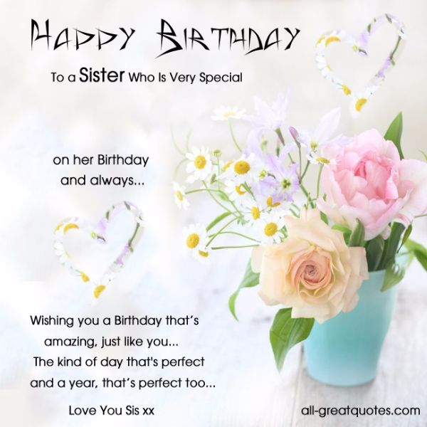 Wishing You A Birthday That Amazing Just Like You Love You Sis