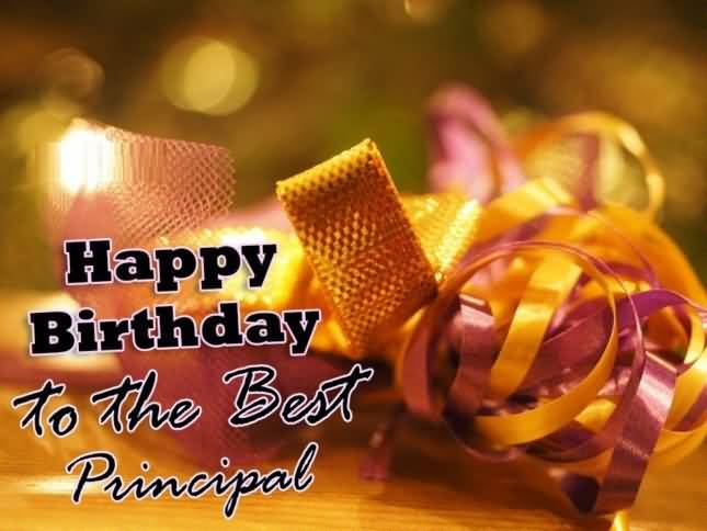 Wonderful Happy Birthday To The Best Principal In Whole World