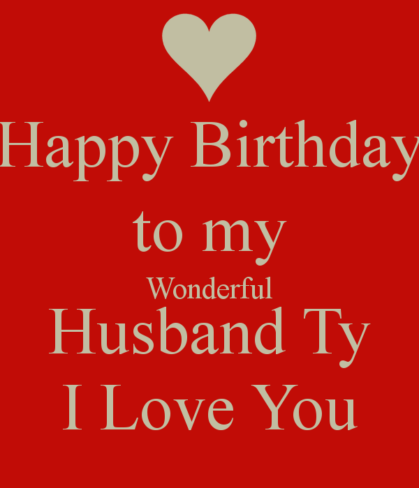 Wonderful Husband Happy Birthday Wishes Image Picsmine Happy Birthday Wishes For Husband