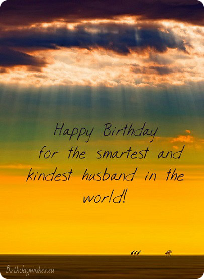 Wonderful Quotes Happy Birthday Best Husband Wishes Message