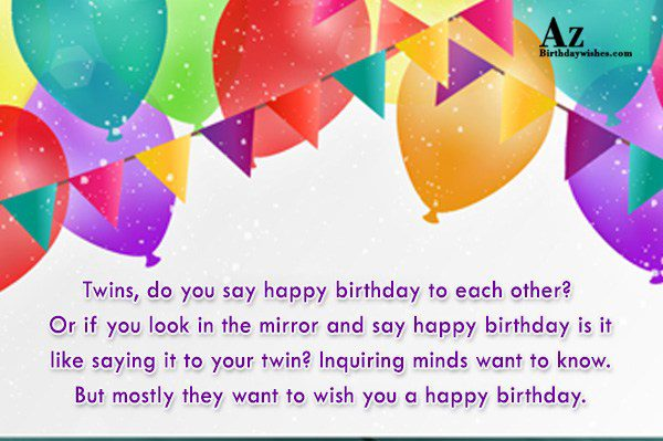 You Look Mirror And Say Happy Birthday Greetings Message